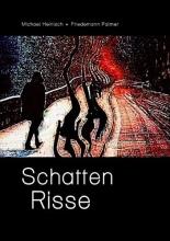 Heinisch, Michael Schatten Risse