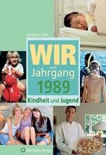 Heil, Caroline Wir vom Jahrgang 1989 – Kindheit und Jugend