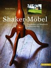 Pierce, Kerry Shaker Möbel