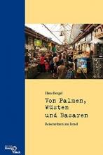 Bergel, Hans Von Palmen, Wüsten und Basaren
