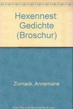 Zornack, Annemarie Hexennest
