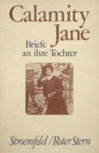 Calamity Jane Briefe an ihre Tochter