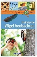 Oftring, Bärbel Expedition Natur. Heimische Vögel beobachten