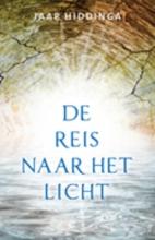 Jaap Hiddinga , De reis naar het licht
