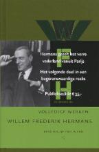 Willem Frederik  Hermans Beschouwend werk; Boze brieven van Bijkaart; Houten leeuwen en leeuwen van goud Volledige werken Willem Frederik Hermans