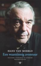 Hans van Mierlo Een krankzinnig avontuur