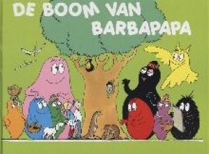 Annette  Tison Barbapapa : De boom van Barbapapa