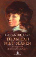 C.D. Andriesse , Titan kan niet slapen