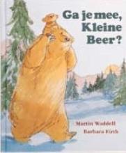 Martin  Waddell, Barbara  Firth Ga je mee, Kleine Beer?