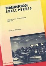 E.Chr. F. Bezooijen , Bedrijfsschool shell Pernis