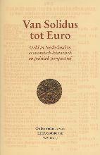 SCHI Stichting Centrum Archeologie en Historie Van Solidus tot Euro