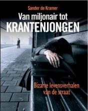 Kramer, S. de Van Miljonair tot krantenjongen paperback