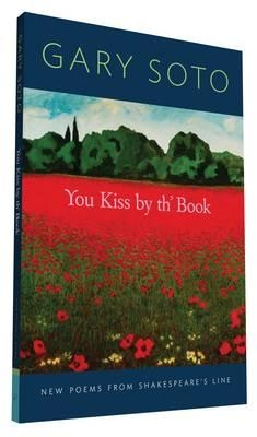 Gary Soto,You Kiss by th` Book