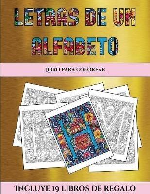 Garcia Santiago,Libro para colorear (Letras de un alfabeto inventado)