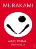 Haruki Murakami, Wind/ Pinball