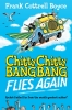 Boyce, Frank Cottrell, Chitty Chitty Bang Bang Flies Again