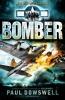 Dowswell, Paul, Bomber