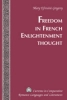 Gregory, Mary Efrosini, Freedom in French Enlightenment Thought