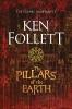 Follett Ken, Pillars of the Earth