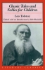 Tolstoy, Leo,   Blaisdell, Robert, Classic Tales and Fables for Children