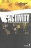 Edmondson, Nathan, The Activity Volume 3
