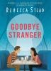 R. Stead, Goodbye Stranger
