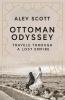 Scott Alev, Ottoman Odyssey