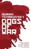 <b>Tchaikovsky Adrian</b>,Dogs of War