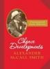 McCall Smith, Alexander, Chance Developments