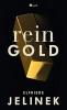 Jelinek, Elfriede, Rein Gold