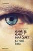 <b>Garcia Marquez, Gabriel</b>,La mala hora