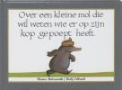<b>Werner Holzwarth</b>,Over een kleine mol die wil weten wie er op zijn kop gepoept heeft
