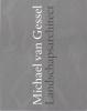 <b>Michael van Gessel</b>,Onzichtbaar werk