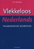 Dick Pak en P.W. Wijninga, Vlekkeloos Nederlands Taalbeheersing en brieven