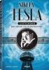 <b>David J. Kent</b>,Nikola Tesla - uitvinder. Een leven vol electriciteit