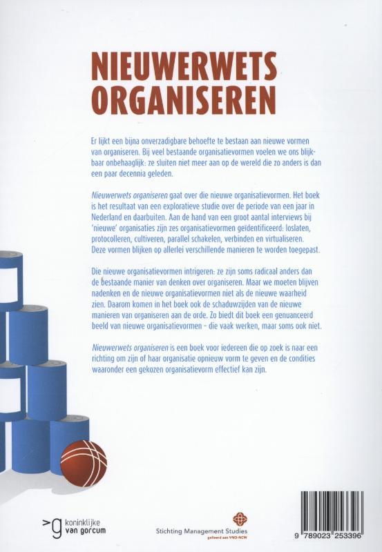 Hans de Bruijn, Haiko van der Voort, Harald Warmelink, Ruben van Wendel de Joode,Nieuwerwets organiseren