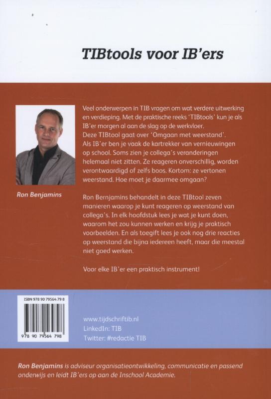 Ron Benjamins,Omgaan met weerstand
