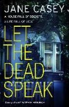 Casey, Jane Let The Dead Speak
