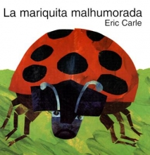 Carle, Eric The Grouchy Ladybug (Spanish Edition)