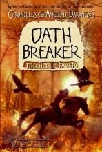 Paver, Michelle Oath Breaker