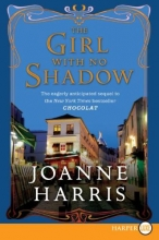Harris, Joanne The Girl With No Shadow