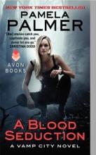 Palmer, Pamela A Blood Seduction