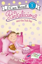 Kann, Victoria Pinkalicious and the Sick Day