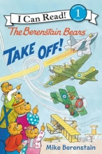 Berenstain, Mike The Berenstain Bears Take Off!