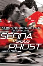 Folley, Malcolm Senna Versus Prost