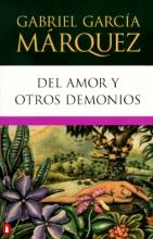 Garcia Marquez, Gabriel Del amor y otros demonios Of Love and Other Demons