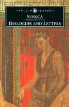 Seneca Dialogues and Letters