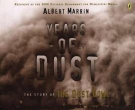 Marrin, Albert Years of Dust