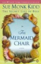 Kidd, Sue Monk The Mermaid Chair