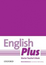 English Plus Starter: Teacher`s Book with Photocopiable Resources